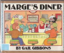 Marge's Diner - Gail Gibbons