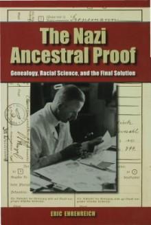 The Nazi Ancestral Proof - Eric Ehrenreich