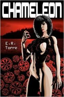 Chameleon - E.R. Torre