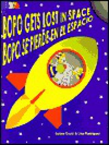 Bopo Gets Lost in Space - David A. Rodriguez