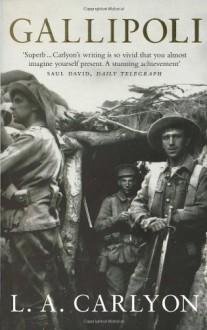 Gallipoli - Les Carlyon