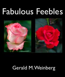 Fabulous Feebles - Gerald M. Weinberg