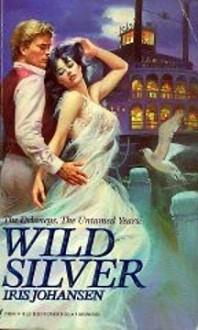 Wild Silver (The Delaneys, #9) - Iris Johansen