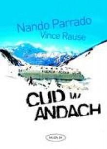 Cud w Andach - Nando Parrado, Vince Rause