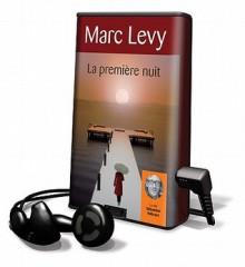 La première nuit (Audio) - Marc Levy, Sébastien Hébran