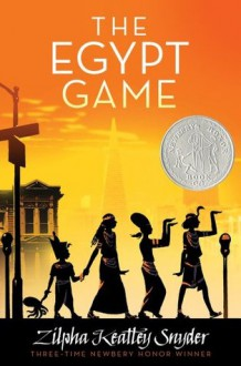 The Egypt Game - Zilpha Keatley Snyder,Alton Raible