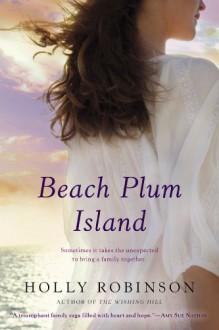 Beach Plum Island - Holly Robinson