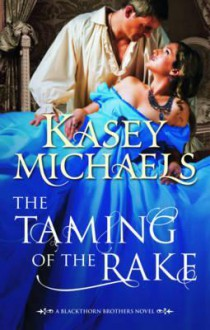 Taming of the Rake - Kasey Michaels