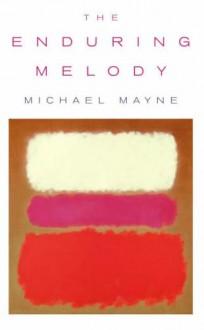 The Enduring Melody - Michael Mayne