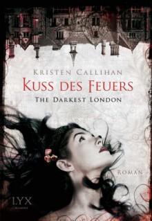 Kuss des Feuers - Kristen Callihan