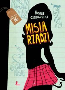 Misia rządzi - Beata Ostrowicka