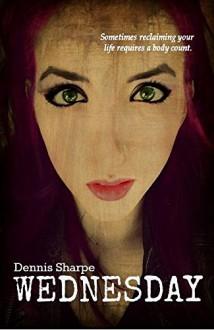 Wednesday - Dennis Sharpe