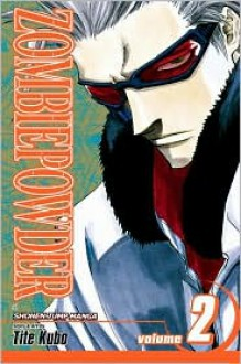 Zombie Powder: Can't Kiss the Ring (of the Dead) - Tite Kubo