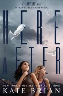 Hereafter (Shadowlands) - Kate Brian