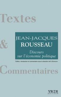 Discours Sur L'économie Politique - Jean-Jacques Rousseau