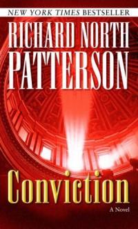 Conviction - Richard North Patterson
