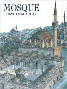 Mosque - David Macaulay