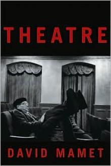 Theatre - David Mamet