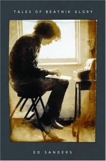 Tales of Beatnik Glory - Ed Sanders