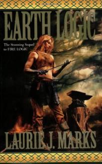Earth Logic - Laurie J. Marks