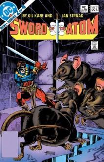 Sword of the Atom (1983) #2 - Jan Strnad, Gil Kane