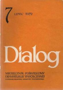 Dialog, nr 7 / lipiec 1972 - Jerzy Janicki, Edward Żebrowski, David Mercer, Redakcja miesięcznika Dialog