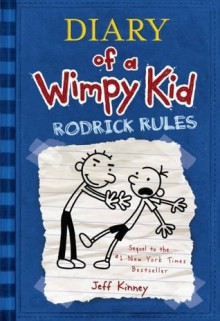 Diary of a Wimpy Kid: Rodrick Rules (Hardcover) - Jeff Kinney (Author)