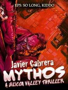 So long, kiddo - Javier Cabrera