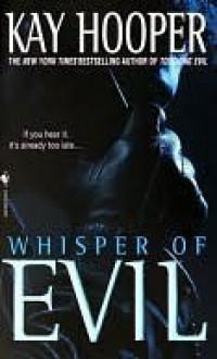 Whisper of Evil (Evil, #2) - Kay Hooper