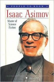 Isaac Asimov: Master of Science Fiction - Karen Judson