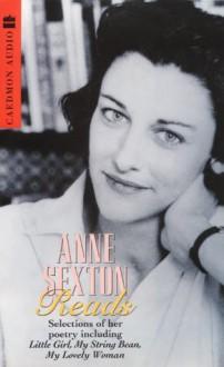 Anne Sexton Reads - Anne Sexton
