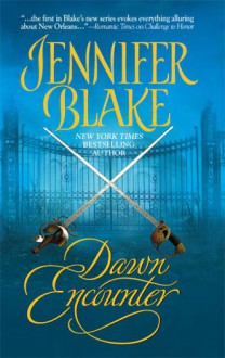 Dawn Encounter (Mira Historical Romance) - Jennifer Blake