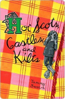 Hot Scots, Castles, and Kilts - Tammy Swoish