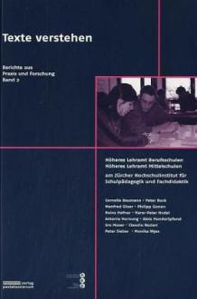 Texte verstehen - Cornelia Baumann, Peter Bock, Manfred Gloor