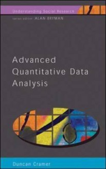 Advanced Quantative Data Analysis - Duncan Cramer