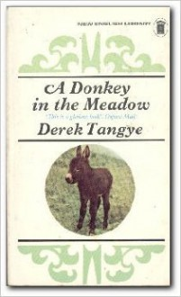 A Donkey in the Meadow - Derek Tangye