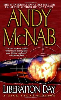 Liberation Day : A Nick Stone Mission - Andy McNab