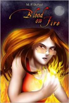 Blood on Fire - M. P. Depaul