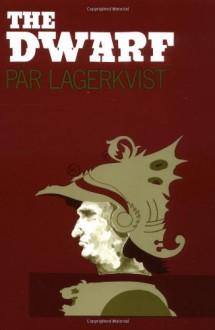 The Dwarf - Alexandra Dick, Pär Lagerkvist