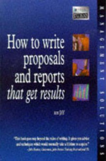 How to Write Proposals & Reports That Get Results - Ros Jay