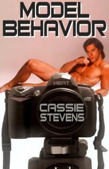 Model Behavior - Cassie Stevens