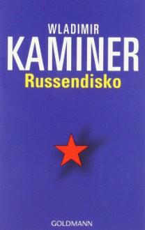 Russendisko - Wladimir Kaminer