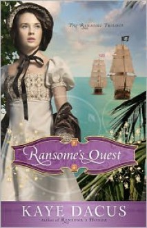 Ransome's Quest - Kaye Dacus