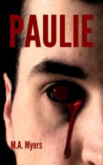 Paulie - M.A. Myers