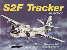 S2F Tracker in Action - Aircraft No. 100 - Jim Sullivan