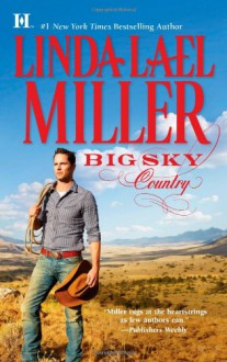 Big Sky Country (Mills & Boon M&B) - Linda Lael Miller