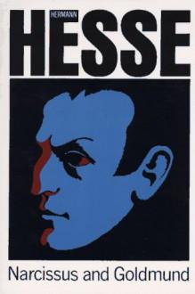Narziss and Goldmund (Penguin Modern Classics) - Hermann Hesse, Geoffrey Dunlop