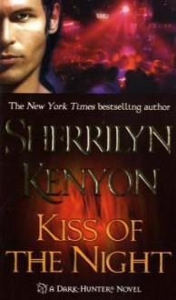 Kiss of the Night (Dark-Hunter, #5) - Sherrilyn Kenyon