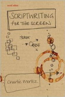 Scriptwriting for the Screen - Moritz Charlie, Moritz Charlie