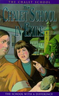 The Chalet School in Exile - Elinor M. Brent-Dyer